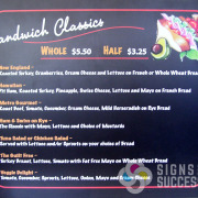 Signs for Success can print on chalkboard material using white ink alone and under colors, so you can add your own message with chalk and change it regularly, custom changeable menu