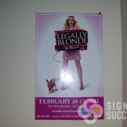 INB Performanin Artc Center put on Legally Blonde in 2011, and needed banners and posters for this fun event