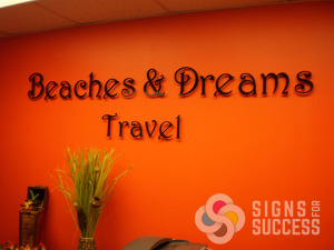 Laser cut Acrylic dimensional letters logo for Beaches & Dreams Travel in North Spokane, Deer Park, Riverside, Nine Mile Falls, call Signs for Success now for fast service