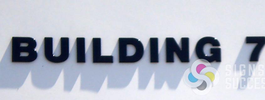 Dimensional Letters for each building helps wayfinding for your customers and vendors, call Signs for Success for fast service now