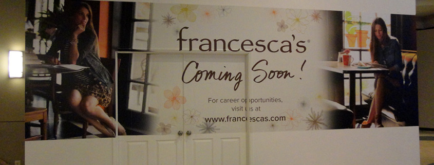 Adding temporary graphics to make a building remodel site a bit more attractive and to advertise for the new tenant like this for Francesca's at Northtown mall or Riverpark Square Spokane, wall wraps