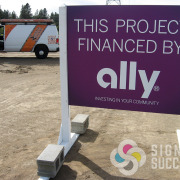 This Ally site sign is a temporary skid sign while construction goes on in Spokane and Veradale