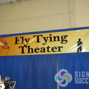 For the Spokane Man Show in November, this Fly Tying Theater banner is great for wayfinding at this Spokane Valley event