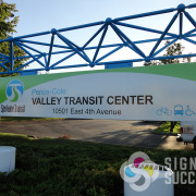 Double sided sign for Spokane Transit Valley Transit Center, Wayfinding, attractive sign by Signs for Success and ME Uphus Construction