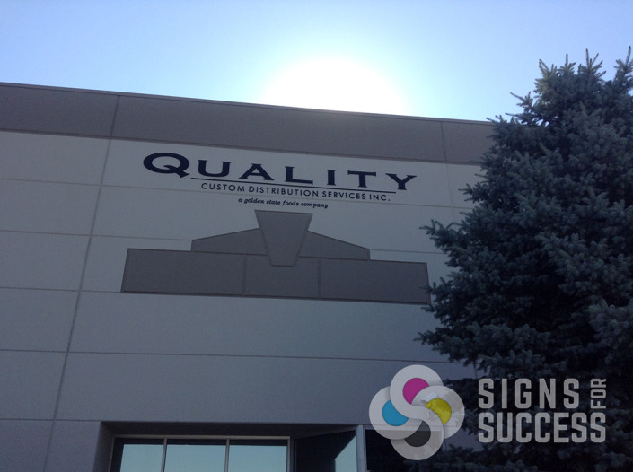 Quality Custom Distribution Services has formed plastic letters, way up there, in Spokane Valley, done fast, on time and on budget by Signs for Success, call now