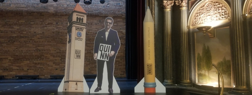 custom standee cut outs for Quinn special event